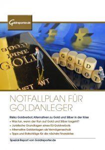 Notfallplan für Goldanleger